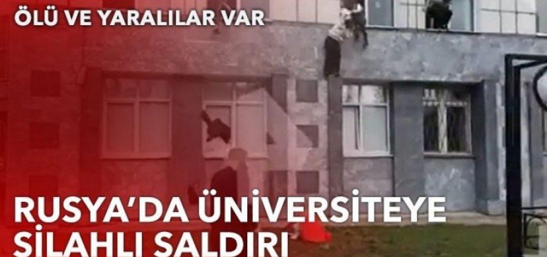 Rusya'da bir üniversiteye ateş açıldı: 3 kişi hayatını kaybetti