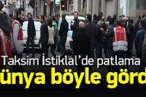 Dünya Taksim'deki patlamayı böyle gördü
