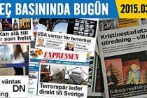 İsveç Basını bugün neler yazdı? 05.03.2015