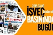 İsveç Basını bugün neler yazdı? 09.03.2015