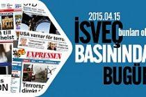 İsveç basınında öneçıkan haberler
