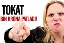 İsveç'te bir tokat 12 bin kron!