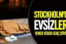 İsveç'te evsizlere yemek veren genç dövüldü