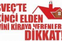 İsveç'te ikinci elden evini kiraya verenler dikkat!