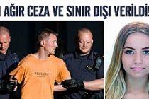 İsveç'ten o katile hem hapis hem sınır dışı verildi!