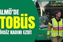 Malmö'de belediye otobüsü talihsiz kadını ezdi