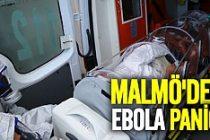 Malmö'de Ebola paniği