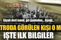 Metroda görülen kişi Reina teröristi mi?