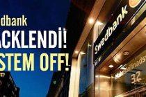 Swedbank hacklendi sistem çöktü!