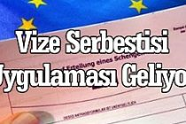 Türk vatandaşlarına Vize serbestliği geliyor