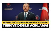 Çavuşoğlu: Ermenistan'daki darbe girişimini şiddetle kınıyoruz