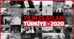 Türkiye'de 2020 nasıl geçti?