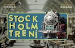 Stockholm Treni 12.Bölüm