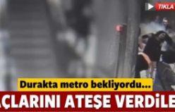 Metro bekleyen kadının saçını ateşe verdiler!