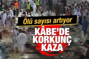 Kabe'de korkunç kaza! Son görüntüler