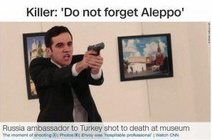Dünya basını, büyükelçi suikastini bakın nasıl duyurdu