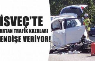 İsveç'te artan trafik kazaları endişe veriyor