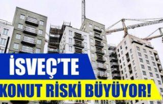İsveç'te konut piyasasındaki risk büyüyor
