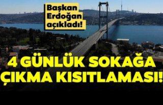 Türkiye'de 4 günlük sokağa çıkma yasağı...