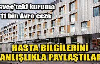 İsveç'te hastanın bilgilerini yanlışlıkla...