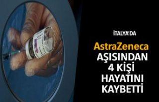 AstraZeneca aşısından 4 kişi hayatını kaybetti