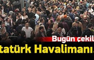 Atatürk Havalimanı'nda izdiham!