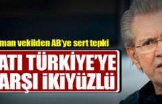 BATI TÜRKİYE'YE KARŞI İKİ YÜZLÜ