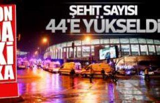 Beşiktaş'taki saldırıda şehit sayısı 44'e...
