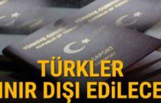 Binlerce Türk sınır dışı tehlikesiyle karşı...