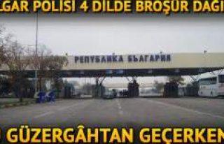Bulgaristan, gurbetçiler için uyarı broşürleri...