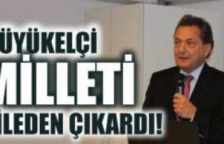 Büyükelçi Kaya Türkmen toplumu çileden çıkardı