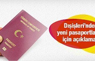 Dışişleri Bakanlığı açıkladı! Pasaportlar...
