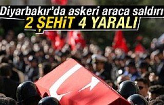 Diyarbakır'da askeri araca saldırı: 2 şehit...