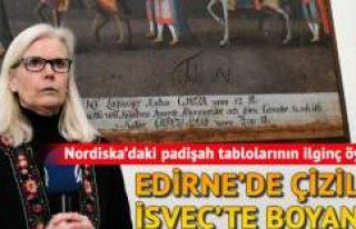 Edirne'de çizildi İsveç'te boyandı: Paha biçilme...