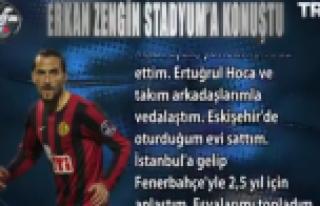 Erkan Zengin ilk defa Fenerbahçe transferi için...