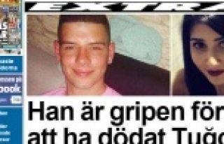 EXPRESSEN Gazetesi: Tuğçe'nin katili tutuklandı