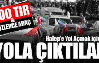 Halep'e Yol Açın konvoyu 500 TIR ve yüzlerce...