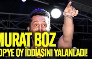 HDP iddiasının ardından Murat Boz hem yalanladı...