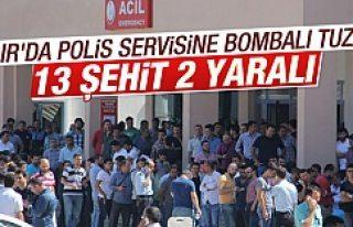 Iğdır'da polis servisine hain saldırı: 13...
