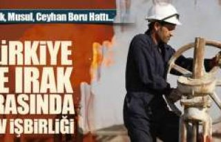 Irak ve Türkiye arasında dev enerji işbirliği