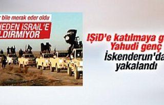 IŞİD'e katılmak isteyen ilk İsrailli Türkiye'de...