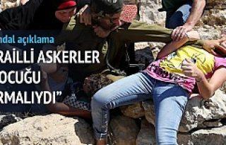 İsrail askeri o çocuğu vurmalıydı