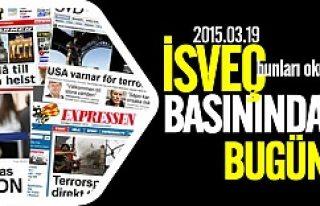 İsveç Basını bugün neler yazdı? 19.03.2015