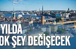 İsveç çok farklı bir gelecek planlıyor 6 yılda...