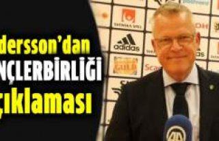 İsveç Milli Takım Teknik Direktörü Andersson'dan...