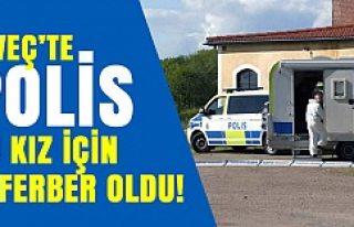 İsveç'te polis, bu kız için seferber oldu