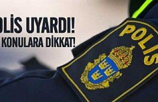İsveç polisi iş yeri sahiplerini uyardı