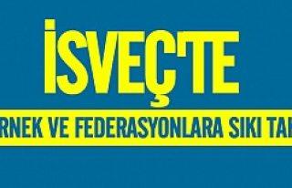 İsveç'te dernek ve federasyonlara sıkı takip...