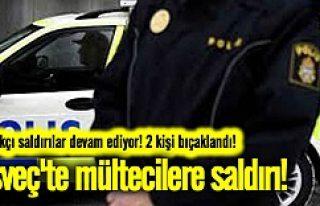 İsveç'te mülteciler yine bıçaklandı!