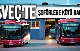 İsveç'te otobüs şoförlerine kötü haber